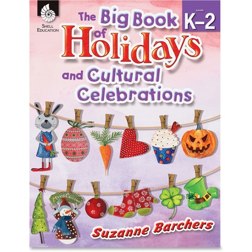 Shell The Big Book of Holidays and Cultural Celebrations (Grades K-2) Education Printed Book by Suzanne Barchers - English