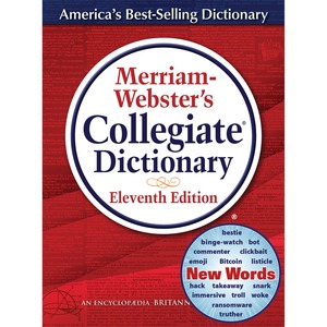 11th Ed. Collegiate Dictionary