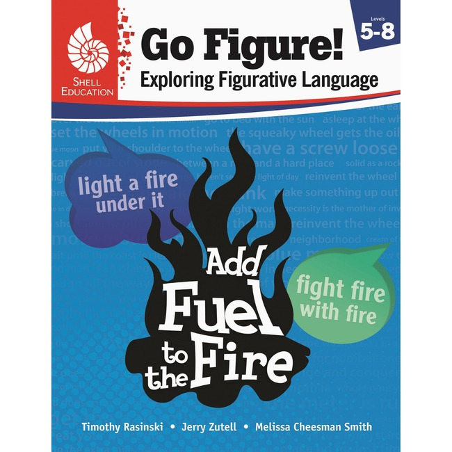 Shell Go Figure! Exploring Figurative Language, Levels 5-8 Learning Printed Book for Science/Mathematics/Social Studies by Timothy Rasinski, Jerry Zutell, Melissa Cheesman Smith - English