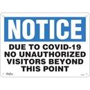 "Zenith ""COVID-19 No Unauthorized visitors"" Sign"